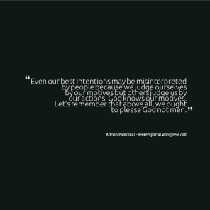 Best Intentions Misinterpreted