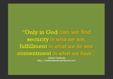 Only in God