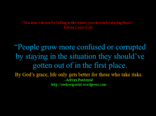 This quote was posted on this blog last May 21, 2012 as plain text. It had 4 Likes and 3 comments back then. This time, let's see how my puny artistry will change the impact of this post. ;-)