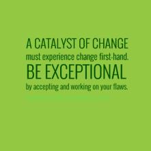 Catalyst of Change