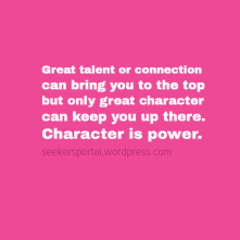Character is Power