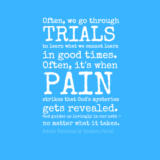 Trials & Pain